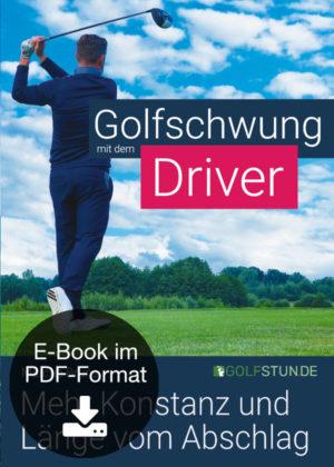 Golfschwung mit dem Driver (E-Book)