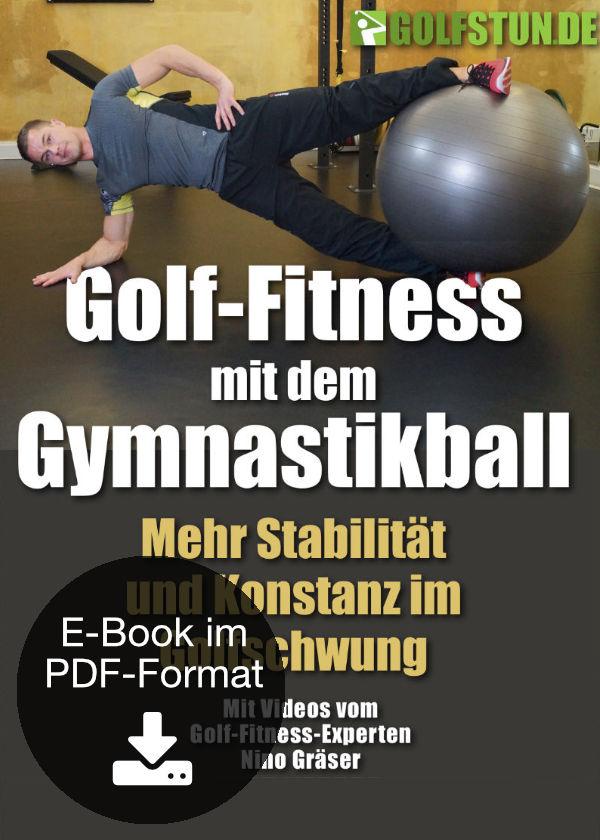 Golf-Fitness mit dem Gymnastikball (E-Book)