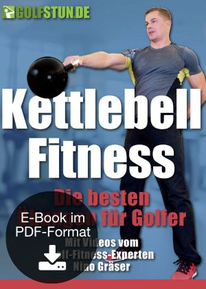 Golf-Fitness mit der Kettlebell (E-Book)