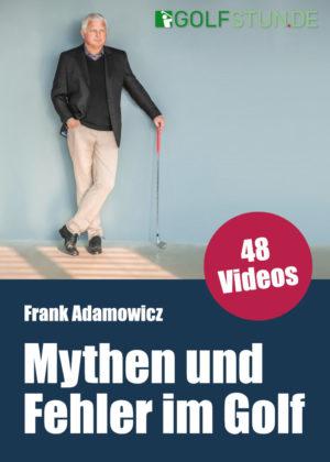 Mythen & Fehler im Golf (Online-Kurs) – Verfügbar ab 7. Juni 2021